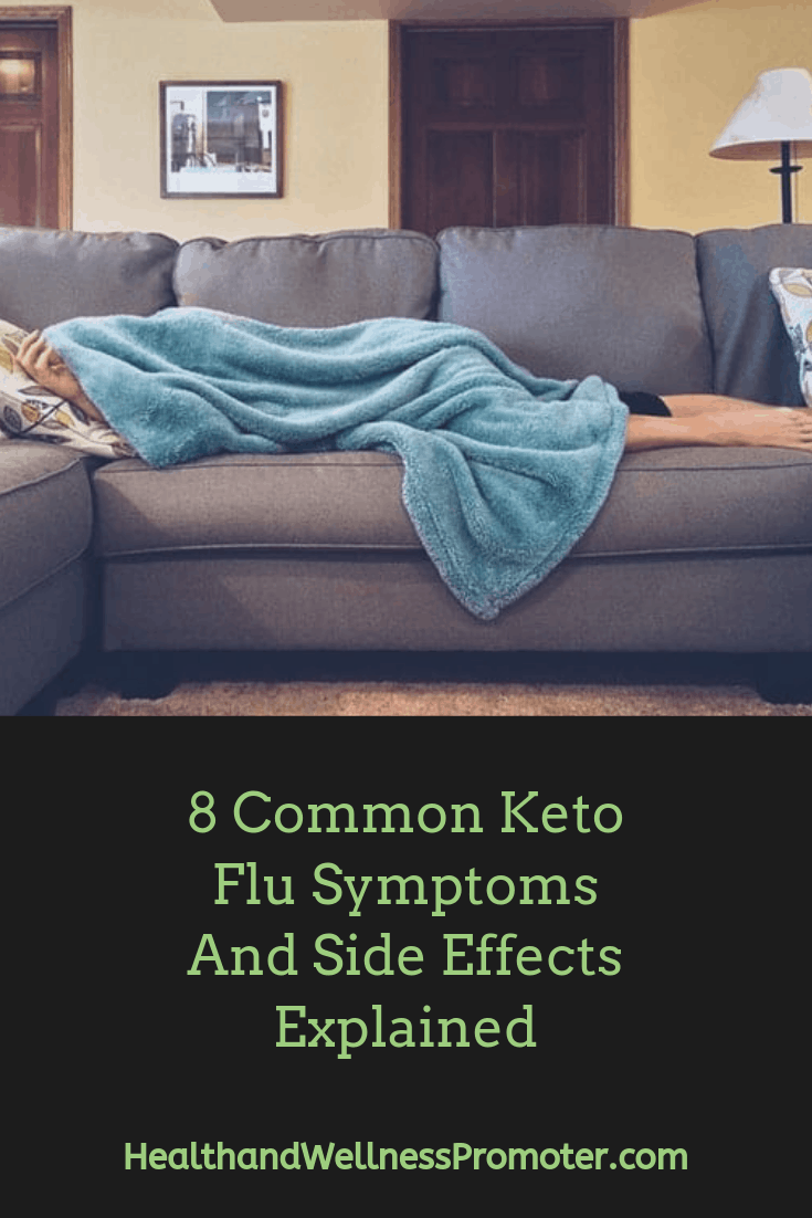 8 Common Keto Flu Symptoms And Side Effects Explained