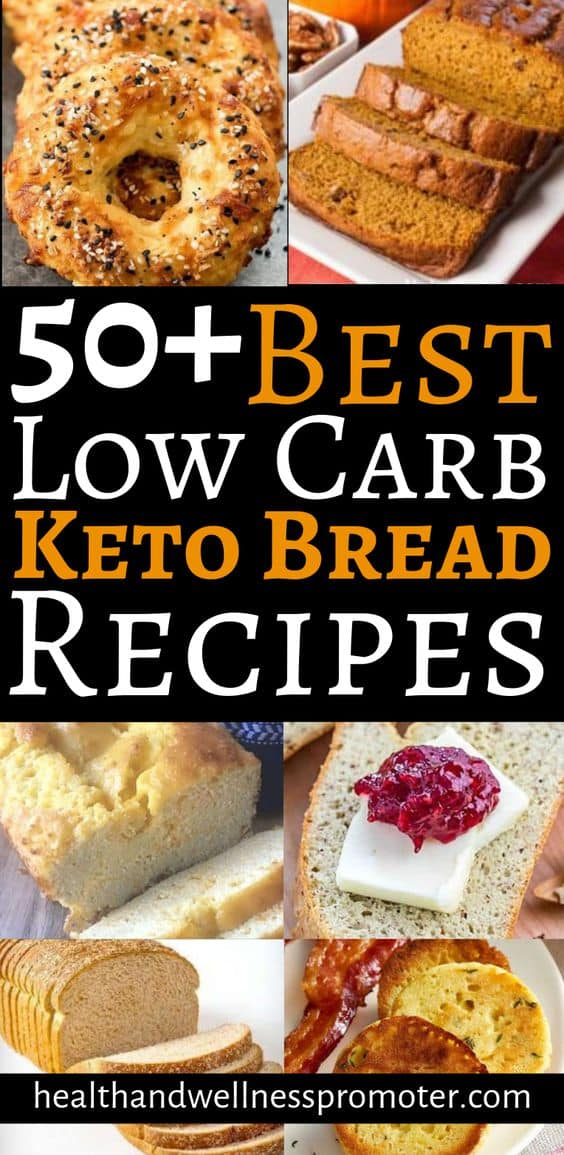50+ Best Low Carb Keto Bread Recipes