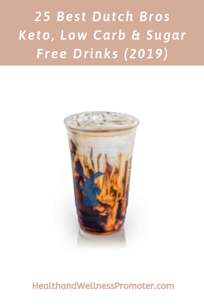 Dutch Bros Keto Friendly Drinks