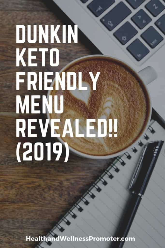 Dunkin Keto Friendly Drinks & Menu