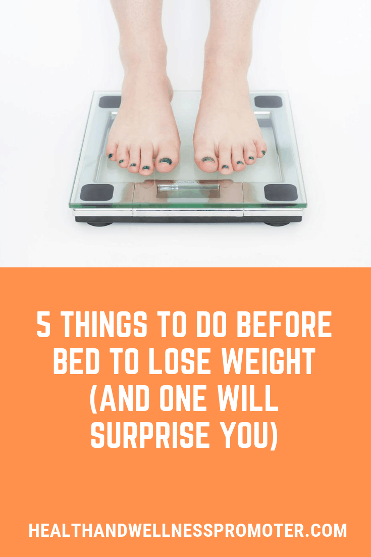 Things to Do Before Bed to Lose Weight